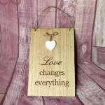 Wall Plaque - Love changes everything image